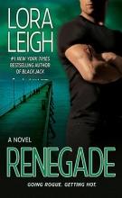 Leigh, Lora Renegade