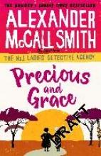 Alexander McCall Smith Precious and Grace