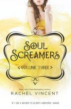 Vincent, Rachel Soul Screamers, Volume 3