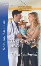 Southwick, Teresa Her Maverick M.D.