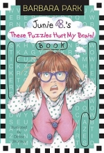 Park, Barbara Junie B.`s These Puzzles Hurt My Brain! Book