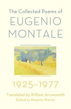 Montale, Eugenio The Collected Poems of Eugenio Montale