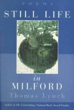 Thomas Lynch Still Life in Milford