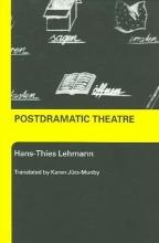 Lehmann, Hans-Thies Postdramatic Theatre