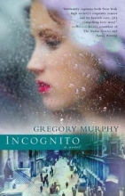 Murphy, Gregory Incognito