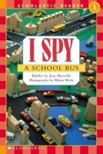 Marzollo, Jean I Spy a School Bus