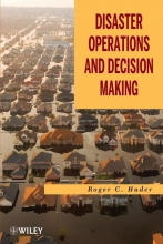 Huder, Roger C. Disaster Operations and Decision Making
