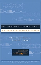 Madsen, Christi K. Optical Filter Design and Analysis