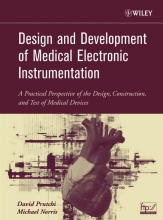 Prutchi, David Design and Development of Medical Electronic Instrumentation