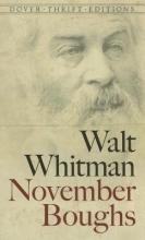 Whitman, Walt November Boughs