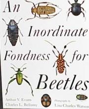 Arthur V. Evans,   Charles L. Bellamy An Inordinate Fondness for Beetles