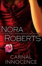 Roberts, Nora Carnal Innocence