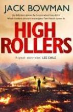 Bowman, Jack High Rollers