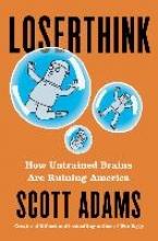 Adams, Scott Loserthink