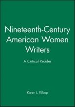 Kilcup, Karen L. Nineteenth-Century American Women Writers
