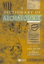 Shaw, Ian A Dictionary of Archaeology