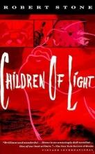 Stone, Robert Children of Light
