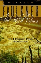 Faulkner, William The Wild Palms
