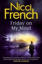 French, Nicci Friday on My Mind