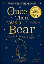 Jane Riordan, Winnie-the-Pooh: Once There Was a Bear (The Official 95th Anniversary Prequel)