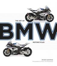 Peter Gantriis The Art of BMW Motorcycles