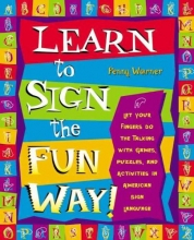 Penny Warner Learn 2 Sign The Fun Way!