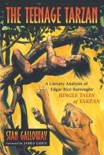 Galloway, Stan The Teenage Tarzan