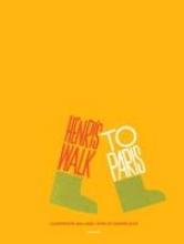 Bass, Saul Henri`s Walk to Paris