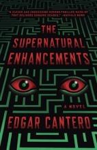 Cantero, Edgar The Supernatural Enhancements