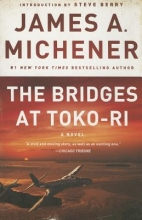 Michener, James A. The Bridges at Toko-Ri
