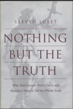 Lubet, Steven Nothing But the Truth