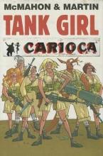 McMahon, Mike,   Martin, Alan Tank Girl Carioca
