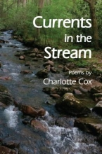 Cox, Charlotte Currents in the Stream