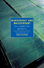 Compton-Burnett, Ivy Manservant and Maidservant