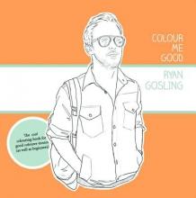 Mel Elliott Colour Me Good Ryan Gosling 1