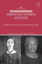 Martin, Wendy The Routledge Introduction to American Women Writers