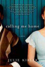 Kibler, Julie Calling Me Home
