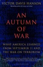 Hanson, Victor Davis An Autumn of War