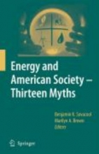 Assoc Prof. Benjamin K. Sovacool,   Marilyn A. Brown Energy and American Society - Thirteen Myths