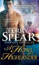 Spear, Terry A Howl for a Highlander