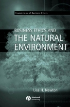Newton, Lisa H. Business Ethics and the Natural Environment