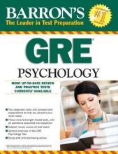 Freberg, Laura A., Ph.D.,   Palmer, Edward L., Ph.d.,   Thompson-Schill, Sharon L., Ph.D. Barron`s GRE Psychology
