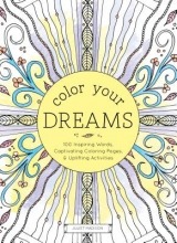Madison, Juliet Color Your Dreams Adult Coloring Book