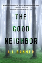 Banner, A. J. The Good Neighbor