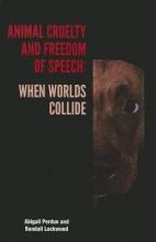 Abigail Perdue,   Randall Lockwood Animal Cruelty and Freedom of Speech