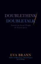 Brann, Eva Doublethink Doubletalk