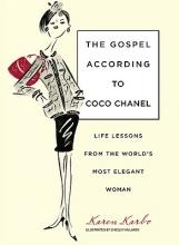 Karen Karbo,   Chesley McLaren Gospel According to Coco Chanel