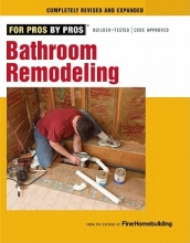 Editors of Fine Homebuilding Bathroom Remodeling