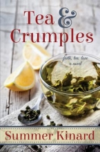 Kinard, Summer Tea and Crumples