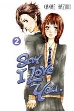 Hazuki, Kanae Say I Love You 2